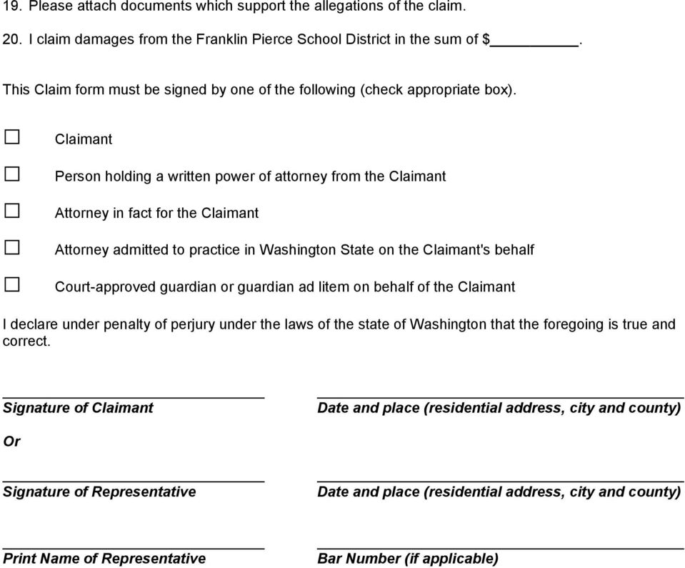 Claimant Person holding a written power of attorney from the Claimant Attorney in fact for the Claimant Attorney admitted to practice in Washington State on the Claimant's behalf Court-approved