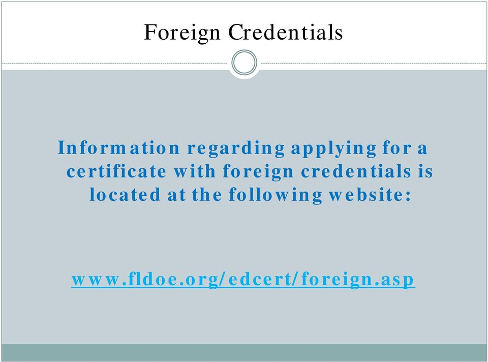 with foreign credentials is located at