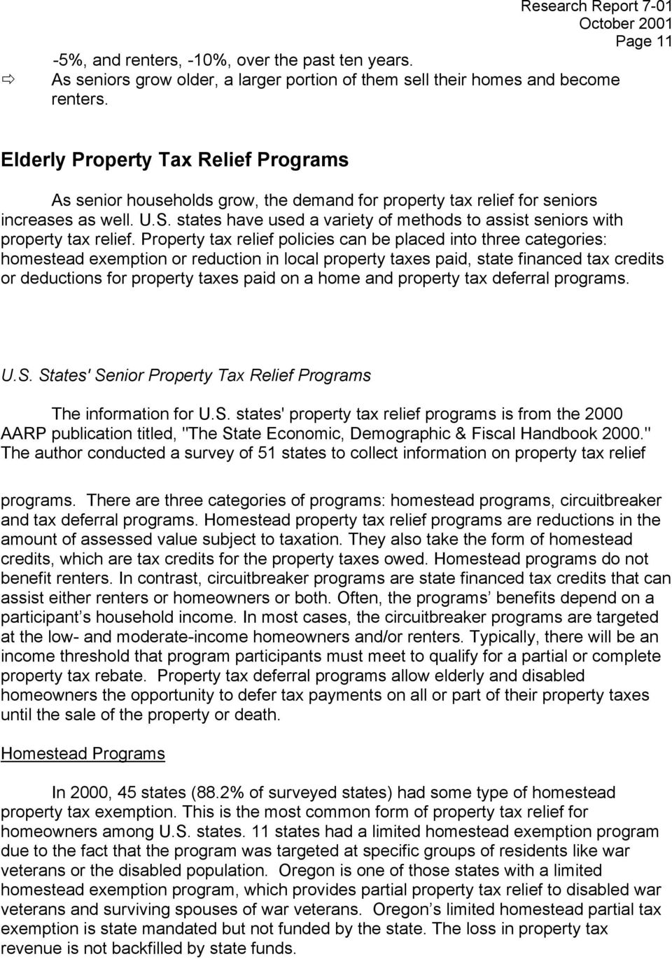 states have used a variety of methods to assist seniors with property tax relief.