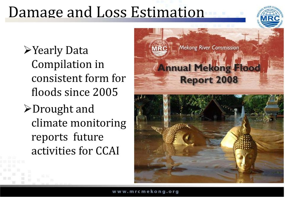 floods since 2005 Drought and climate