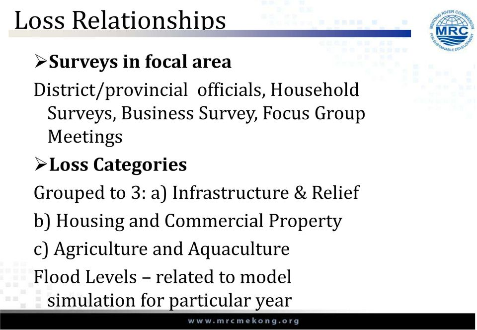 Grouped to 3: a) Infrastructure & Relief b) Housing and Commercial Property