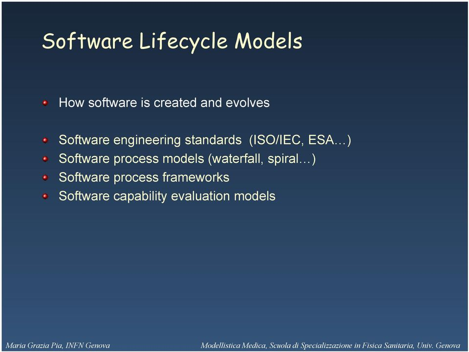Software process models (waterfall, spiral ) Software