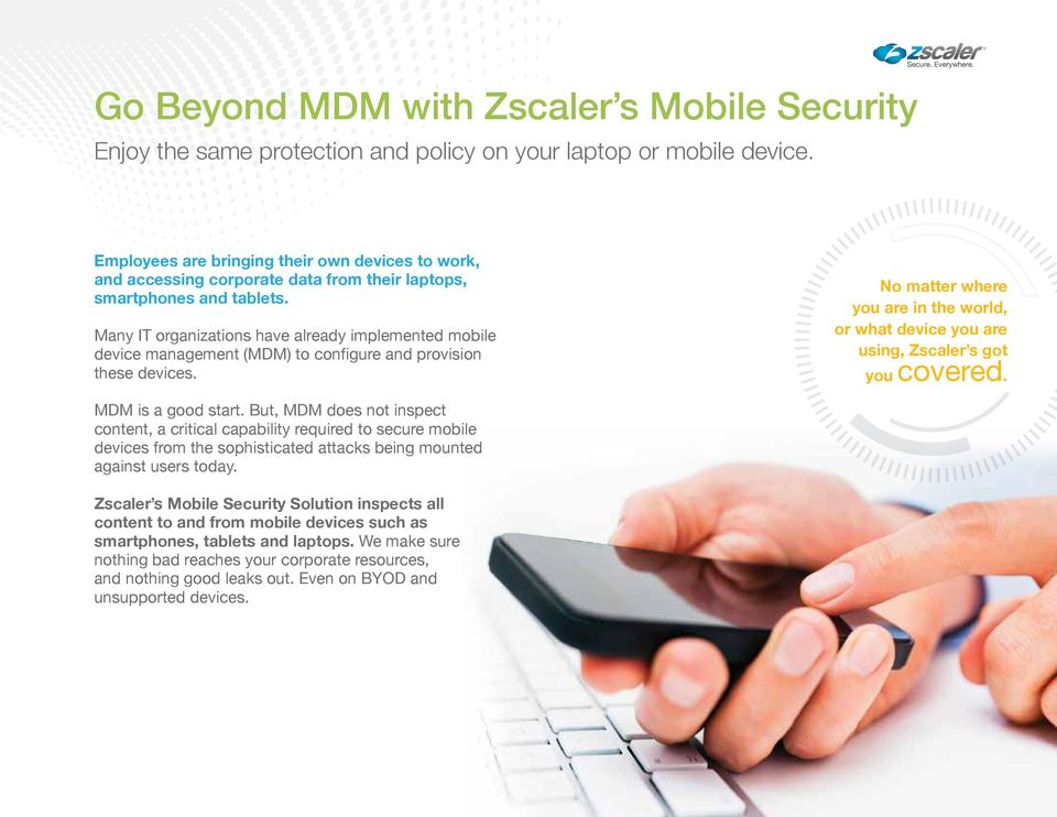 Many IT organizations have already implemented mobile device management (MDM) to configure and provision these devices.