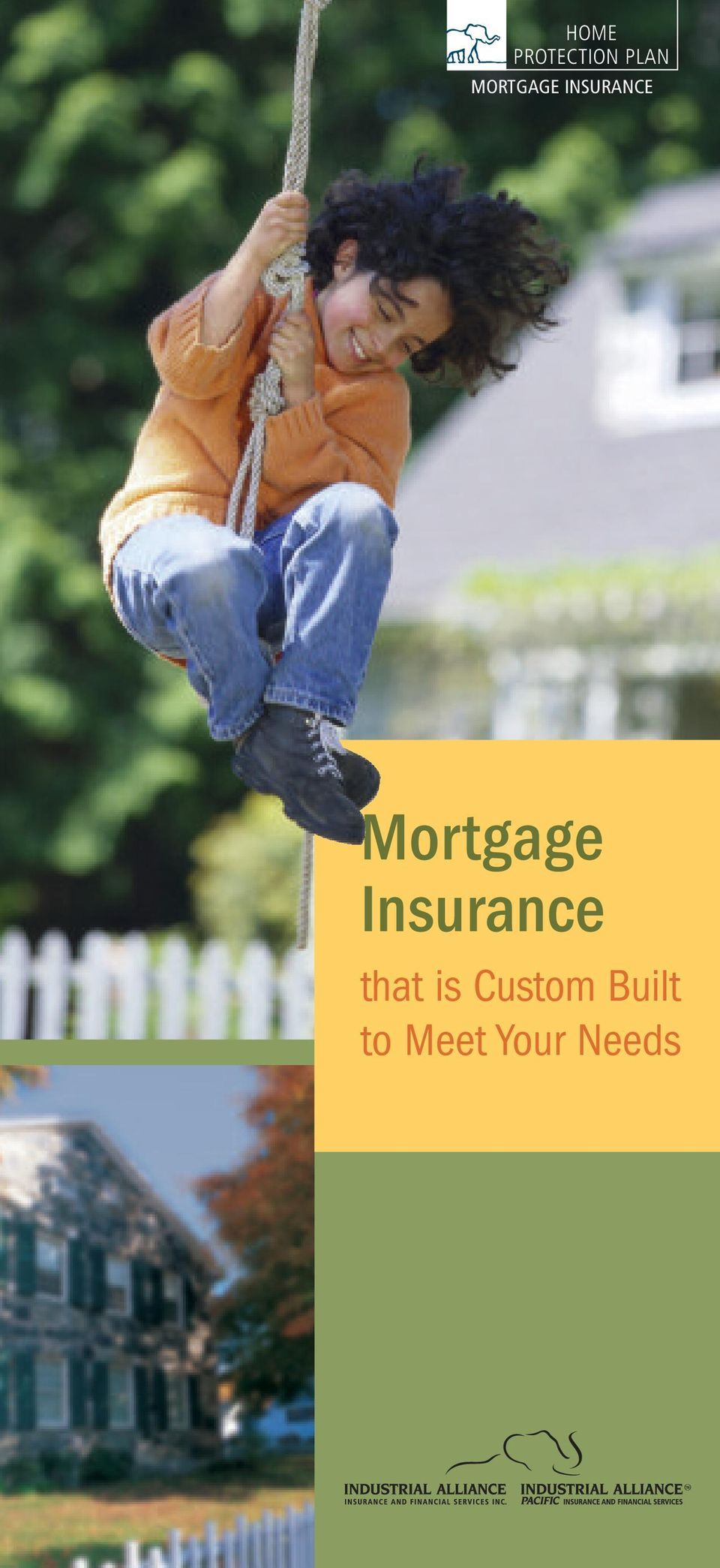 Mortgage Insurance that