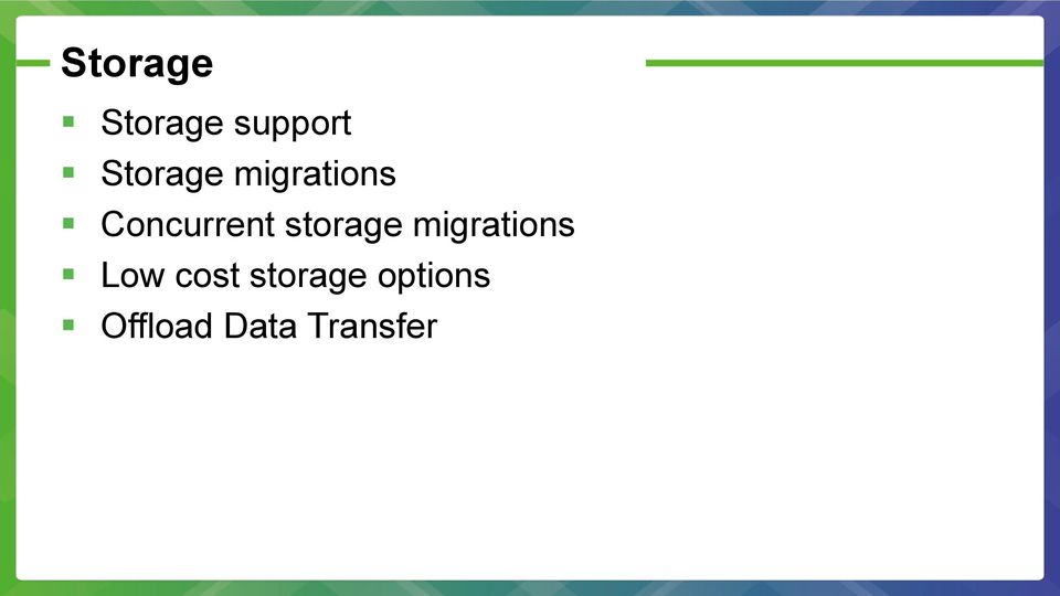storage migrations Low cost
