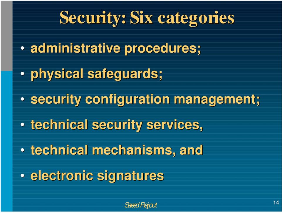 configuration management; technical security