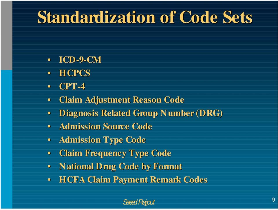 Admission Source Code Admission Type Code Claim Frequency Type