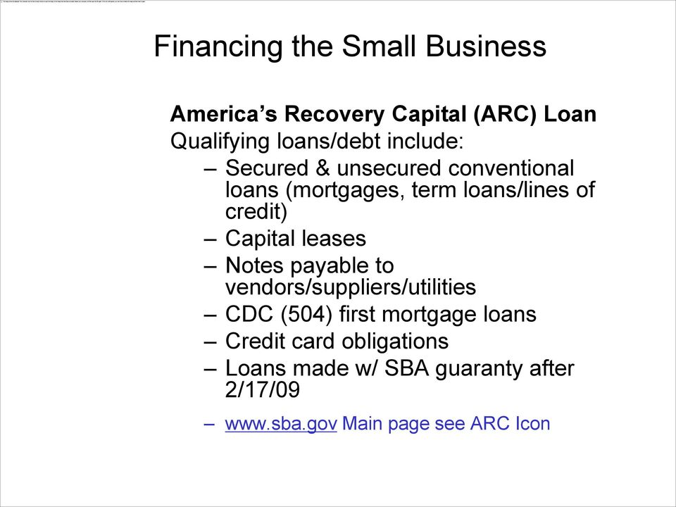 Notes payable to vendors/suppliers/utilities CDC (504) first mortgage loans Credit