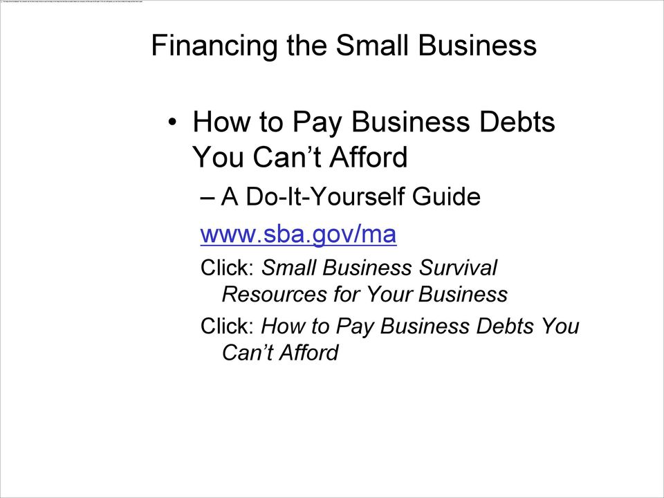 gov/ma Click: Small Business Survival Resources