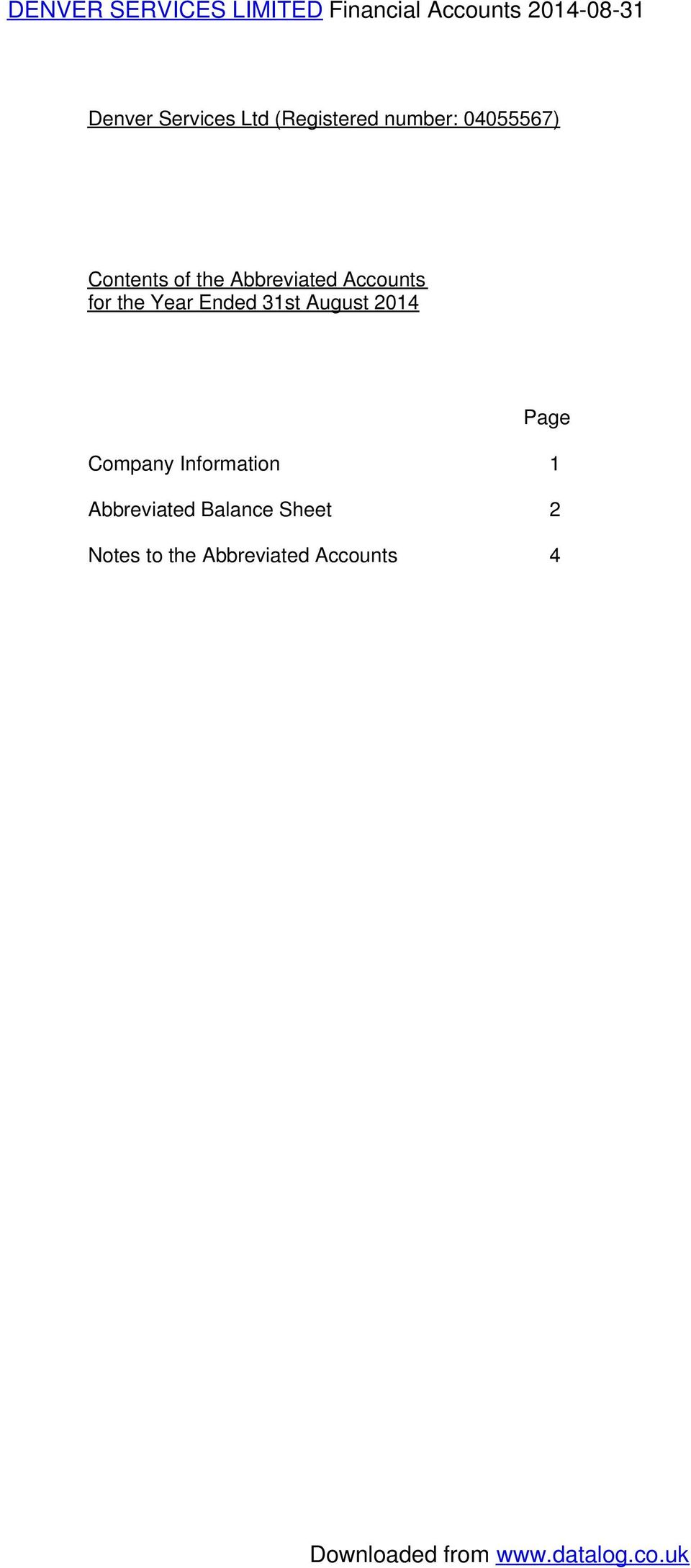 Ended 31st August 2014 Page Company Information 1