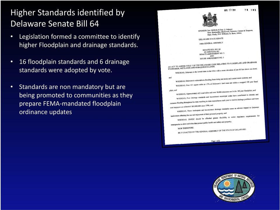 16 floodplain standards and 6 drainage standards were adopted by vote.