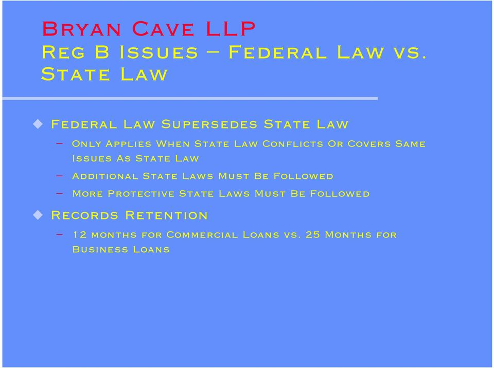 Conflicts Or Covers Same Issues As State Law Additional State Laws Must Be