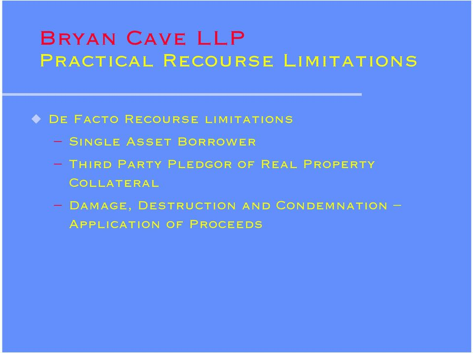 Third Party Pledgor of Real Property Collateral