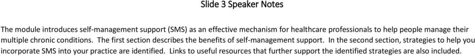 The first section describes the benefits of self-management support.