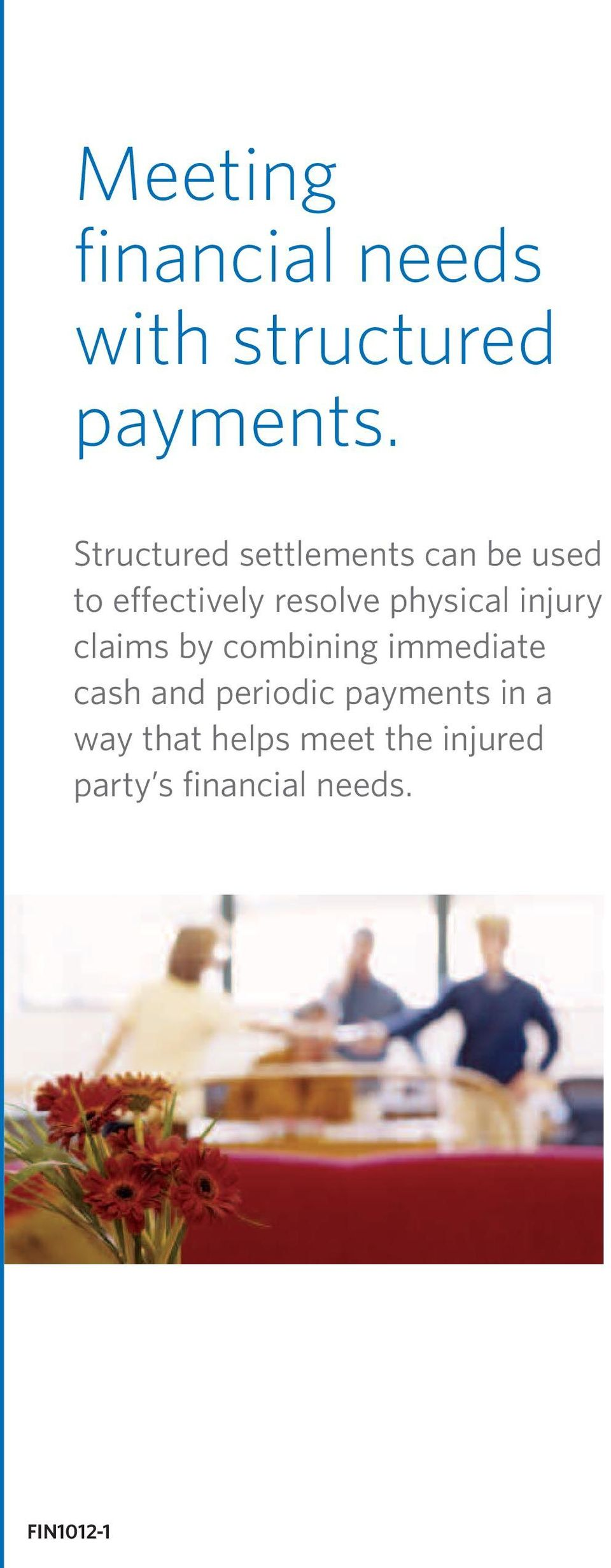 physical injury claims by combining immediate cash and