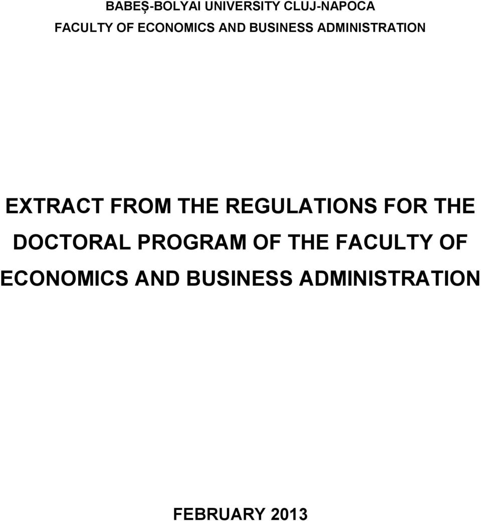 THE REGULATIONS FOR THE DOCTORAL PROGRAM OF THE