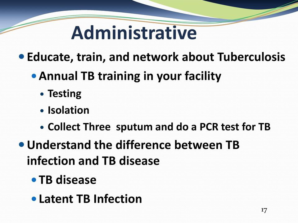 Three sputum and do a PCR test for TB Understand the difference