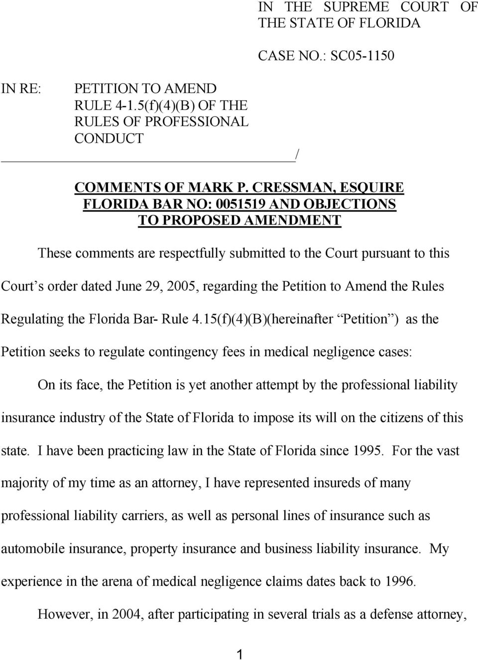 Petition to Amend the Rules Regulating the Florida Bar- Rule 4.