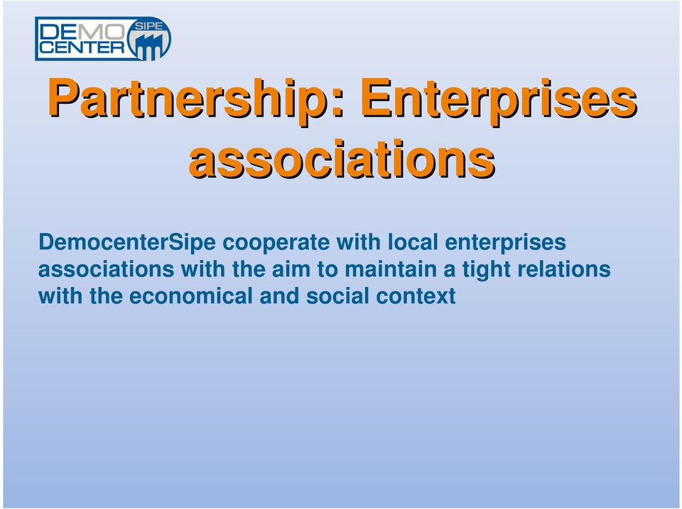 enterprises associations with the aim to