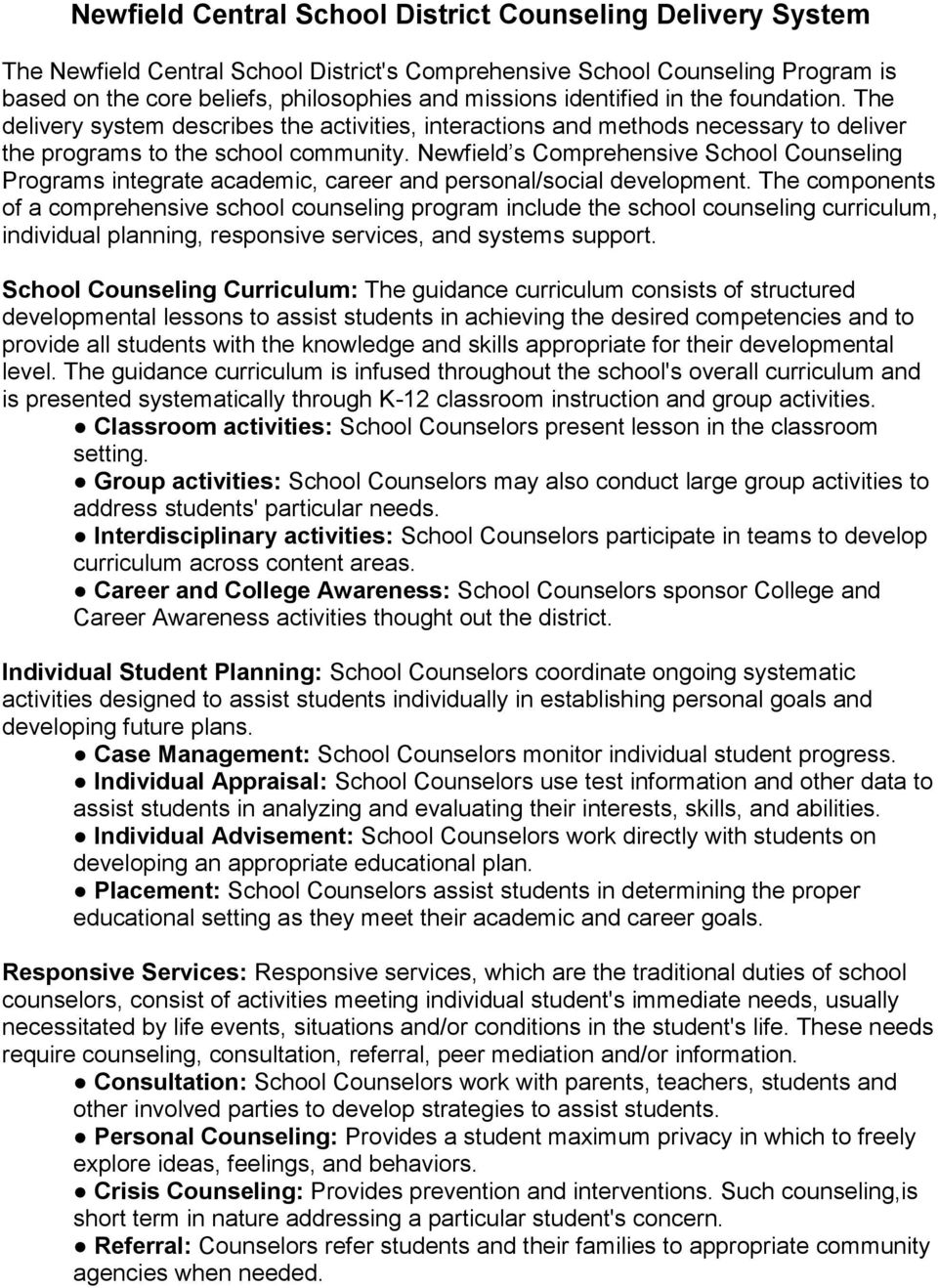 Newfield s Comprehensive School Counseling Programs integrate academic, career and personal/social development.