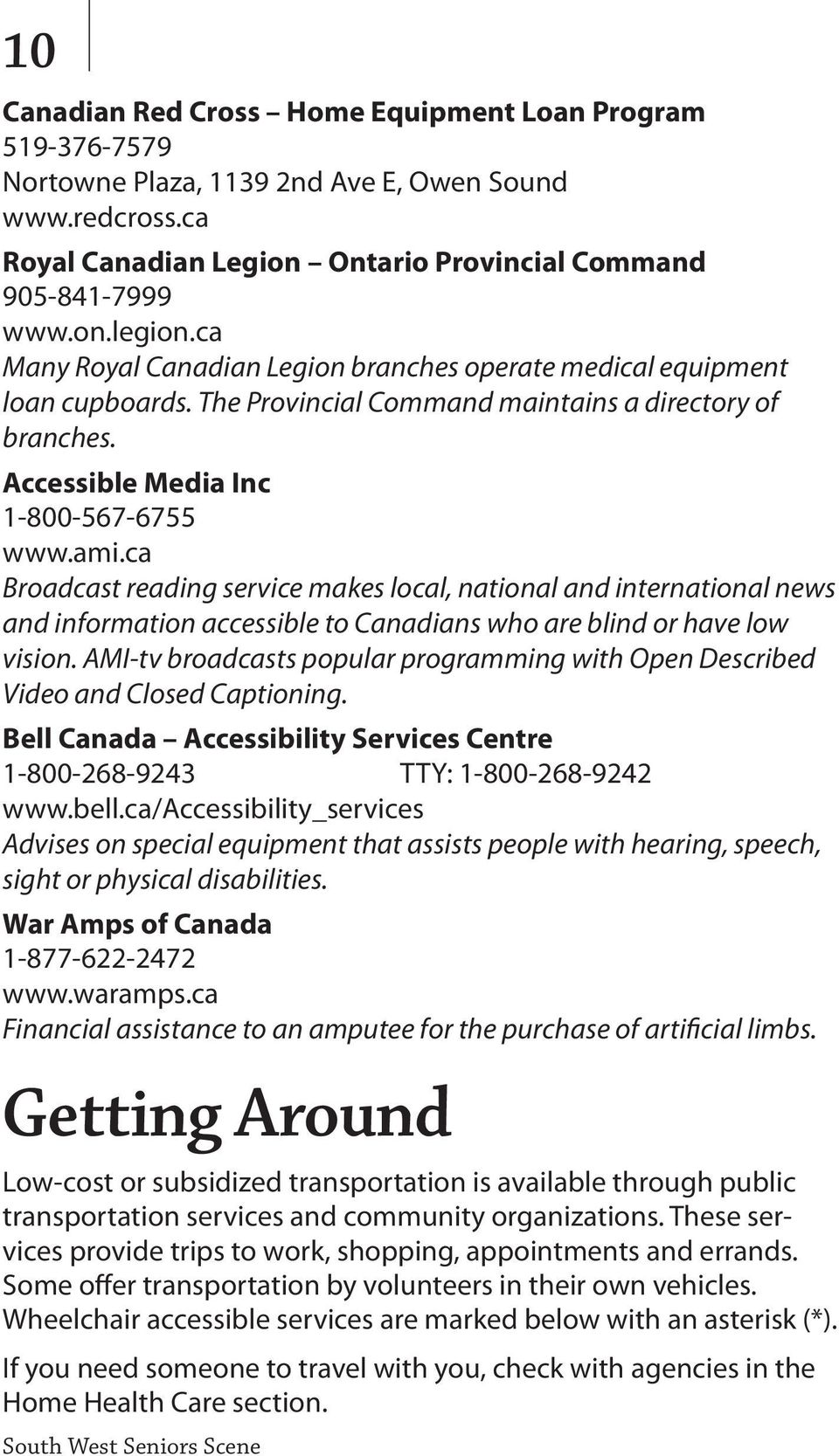 ca Broadcast reading service makes local, national and international news and information accessible to Canadians who are blind or have low vision.