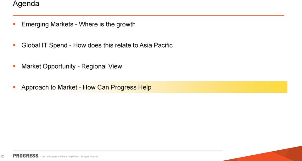Asia Pacific Market Opportunity - Regional