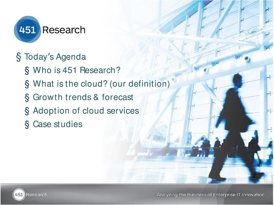(our definition) Growth trends &