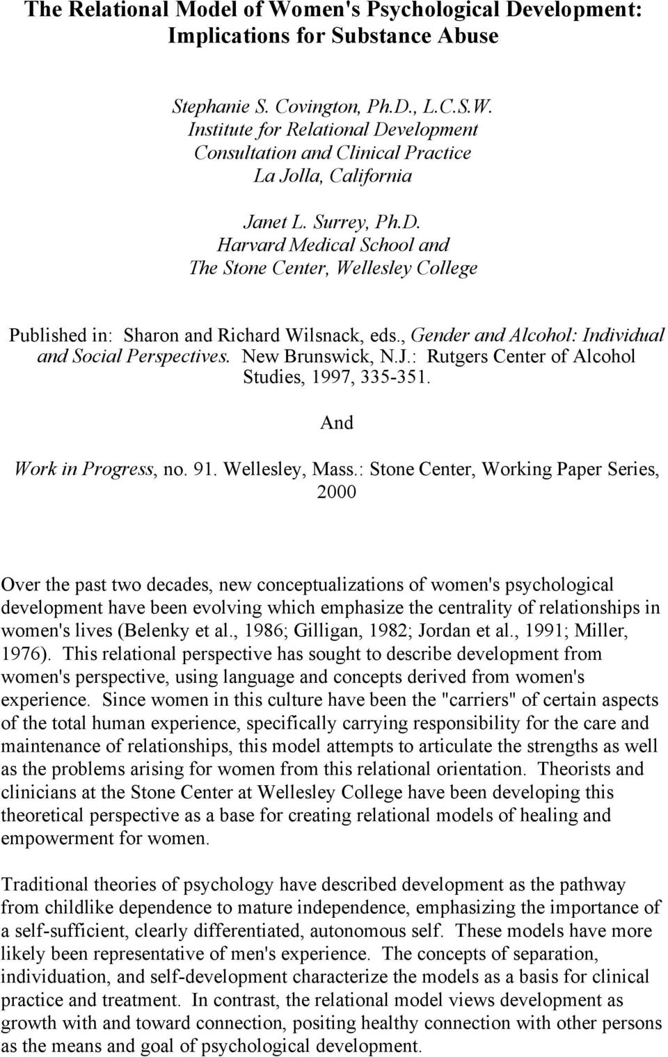 J.: Rutgers Center of Alcohol Studies, 1997, 335-351. And Work in Progress, no. 91. Wellesley, Mass.