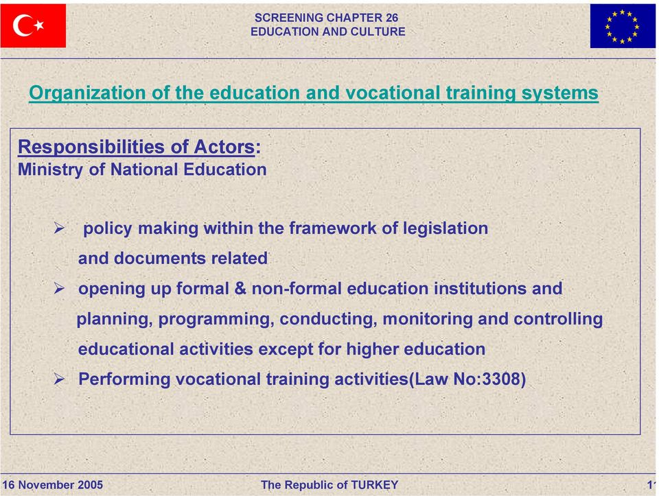 formal & non-formal education institutions and planning, programming, conducting, monitoring and