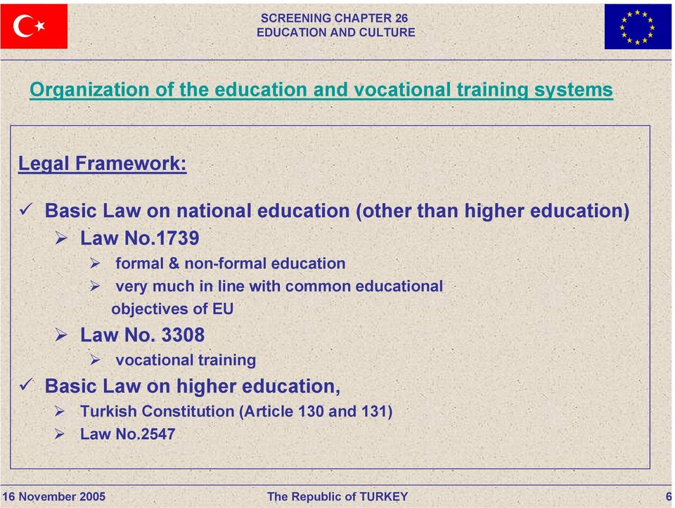 1739 formal & non-formal education very much in line with common educational objectives of