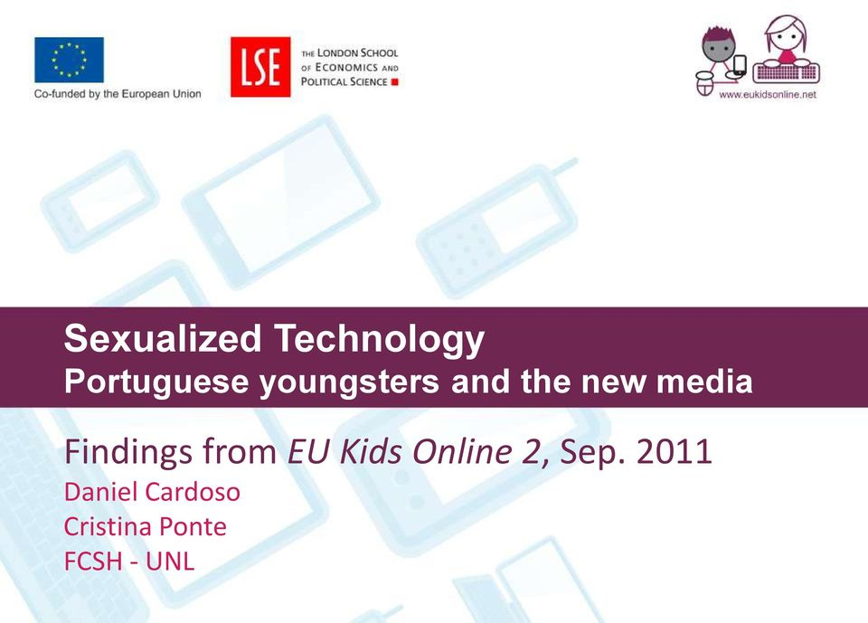 Findings from EU Kids Online 2, Sep.