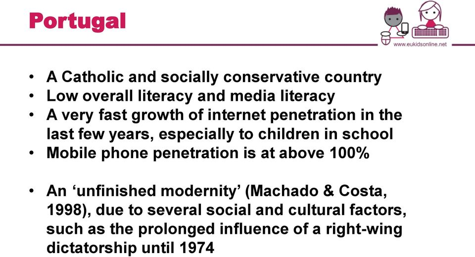 Mobile phone penetration is at above 100% An unfinished modernity (Machado & Costa, 1998), due to