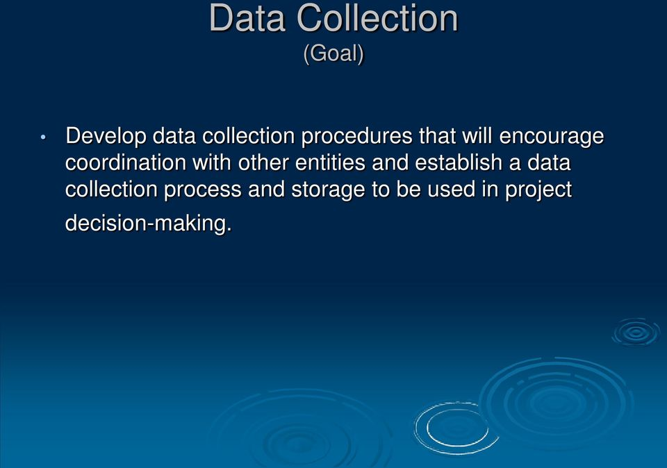 other entities and establish a data collection