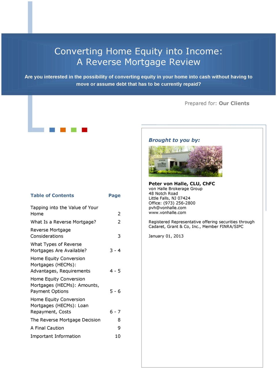 2 Reverse Mortgage Considerations 3 What Types of Reverse Mortgages Are Available?