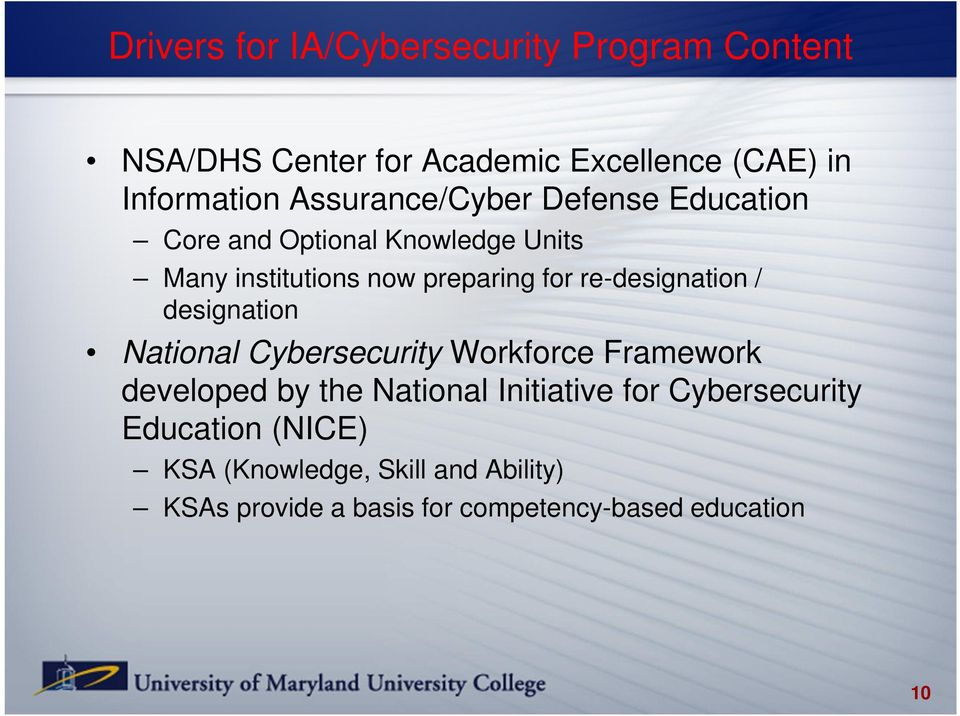 re-designation / designation National Cybersecurity Workforce Framework developed by the National Initiative