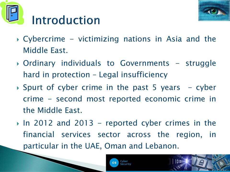 cyber crime in the past 5 years - cyber crime - second most reported economic crime in the Middle