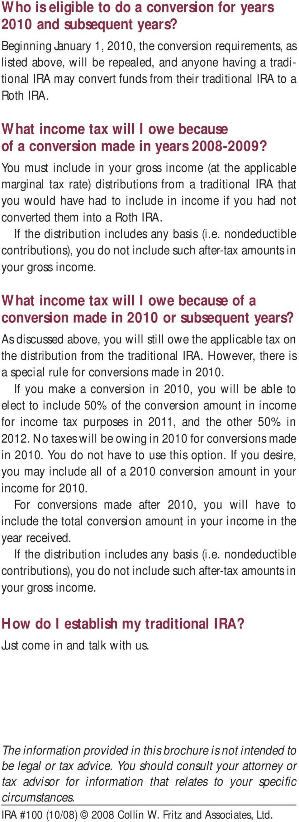 What income tax will I owe because of a conversion made in years 2008-2009?