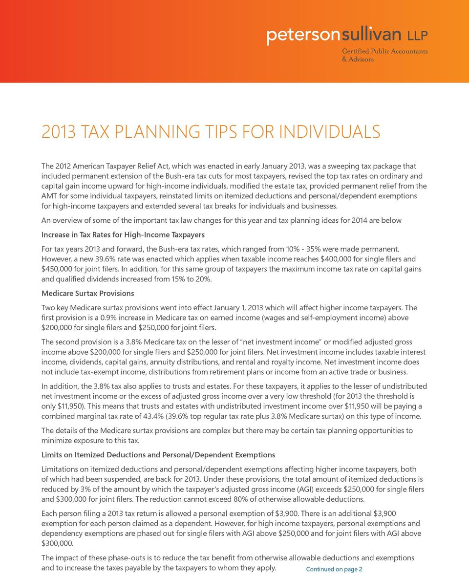 individual taxpayers, reinstated limits on itemized deductions and personal/dependent exemptions for high-income taxpayers and extended several tax breaks for individuals and businesses.