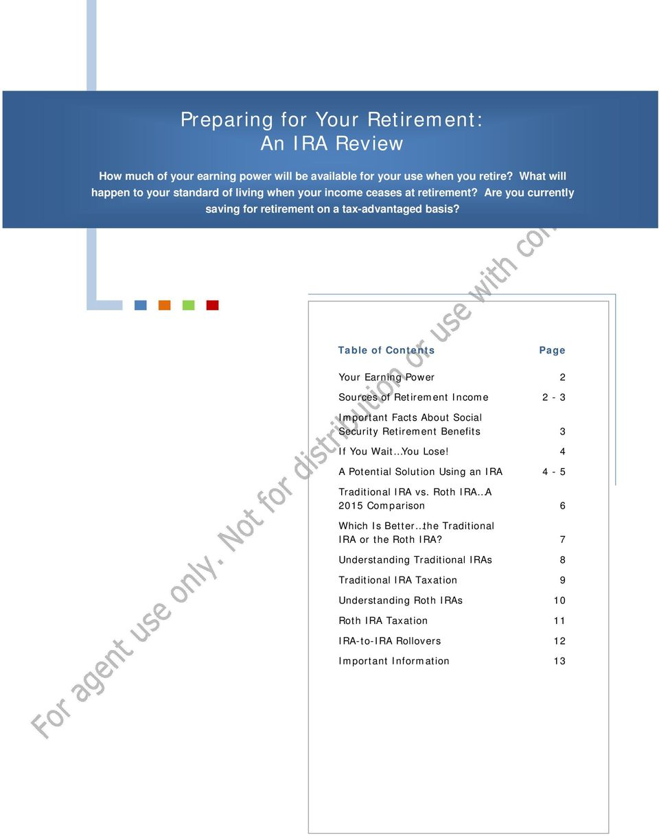Table of Contents Page Your Earning Power 2 Sources of Retirement Income 2-3 Important Facts About Social Security Retirement Benefits 3 If You Wait You Lose!