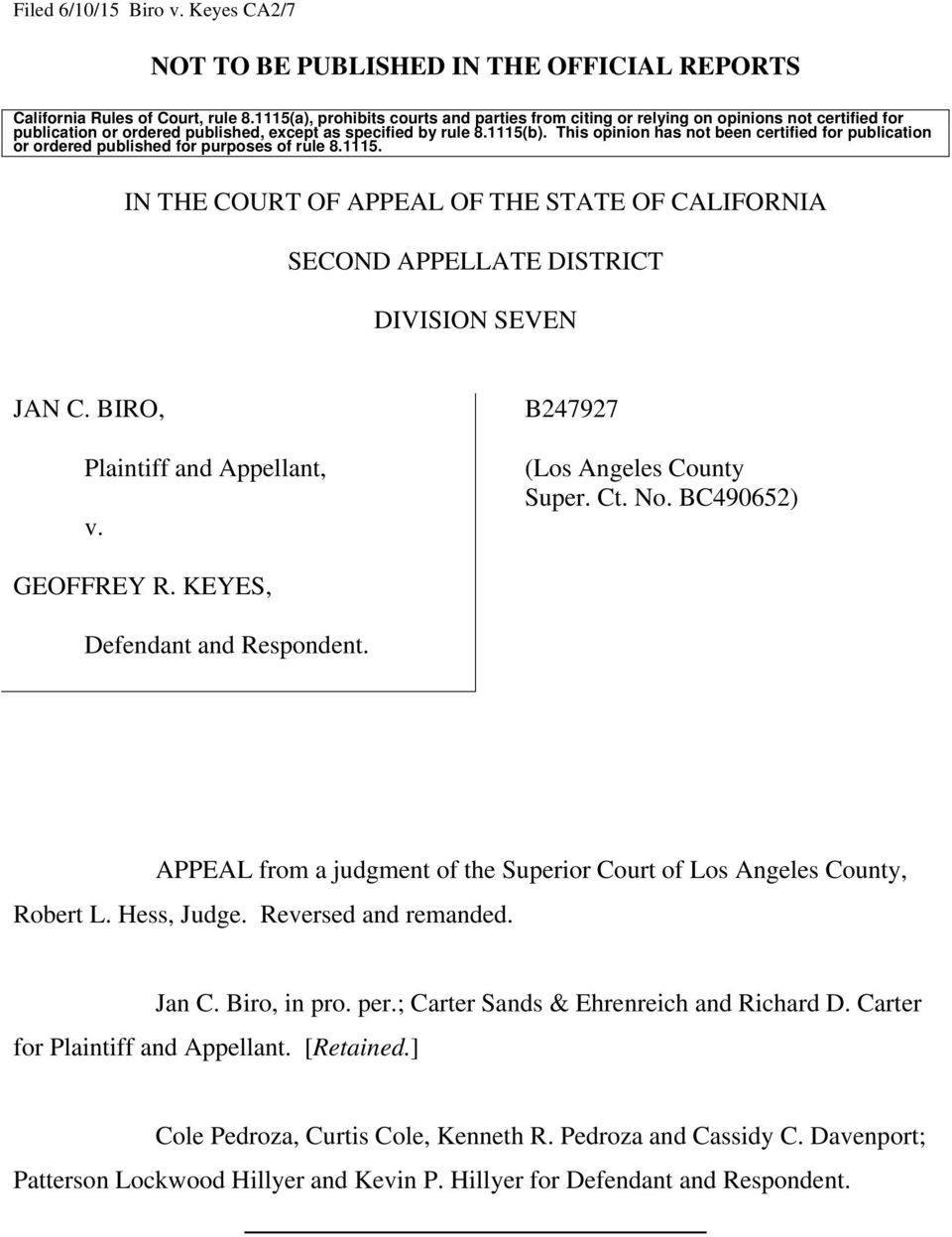 This opinion has not been certified for publication or ordered published for purposes of rule 8.1115. IN THE COURT OF APPEAL OF THE STATE OF CALIFORNIA SECOND APPELLATE DISTRICT DIVISION SEVEN JAN C.