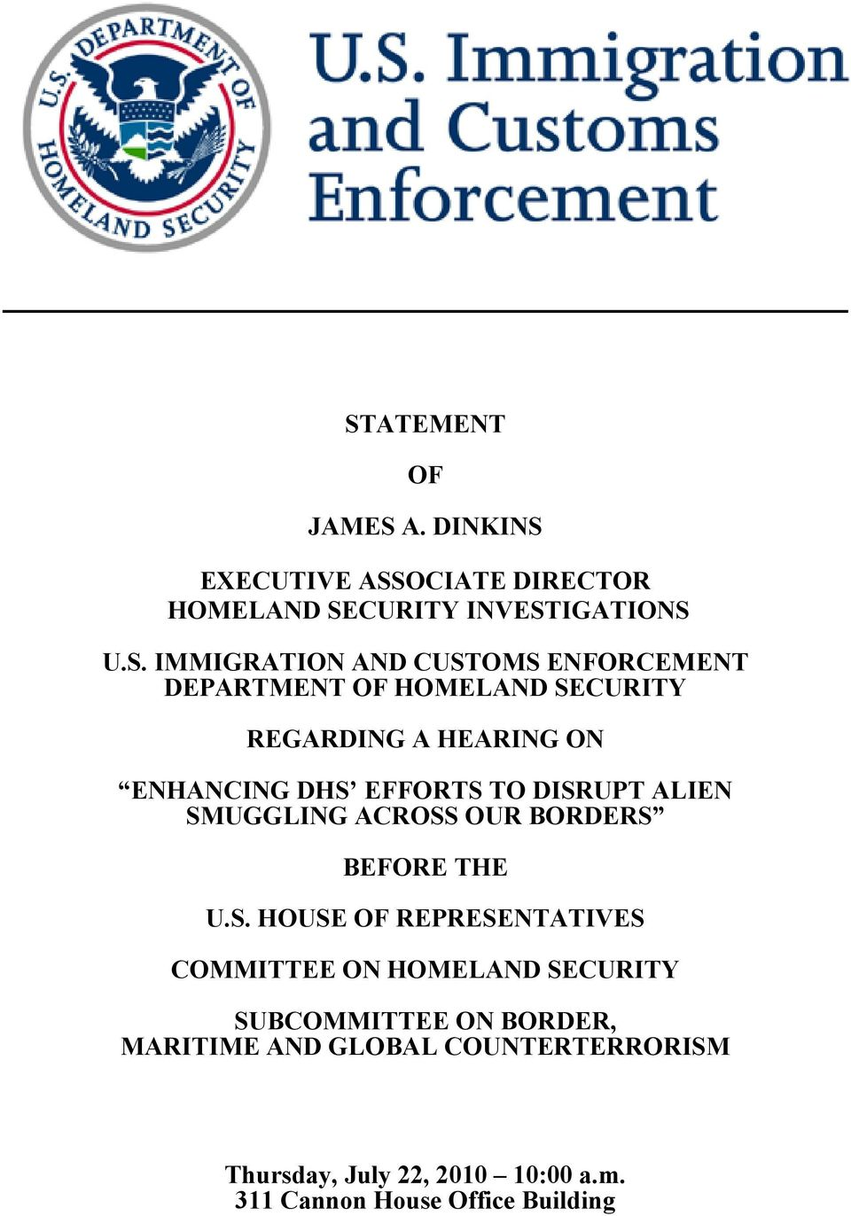 SMUGGLING ACROSS OUR BORDERS BEFORE THE U.S. HOUSE OF REPRESENTATIVES COMMITTEE ON HOMELAND SECURITY SUBCOMMITTEE