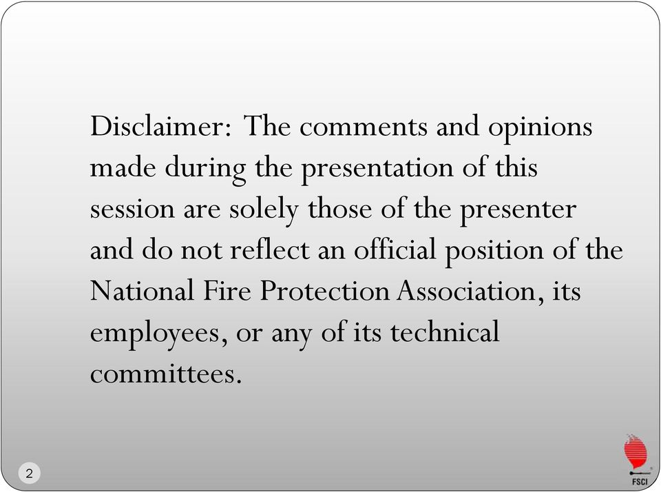and do not reflect an official position of the National Fire