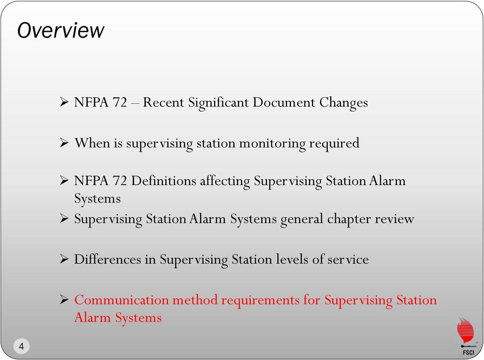 Supervising Station Alarm Systems general chapter review Differences in Supervising