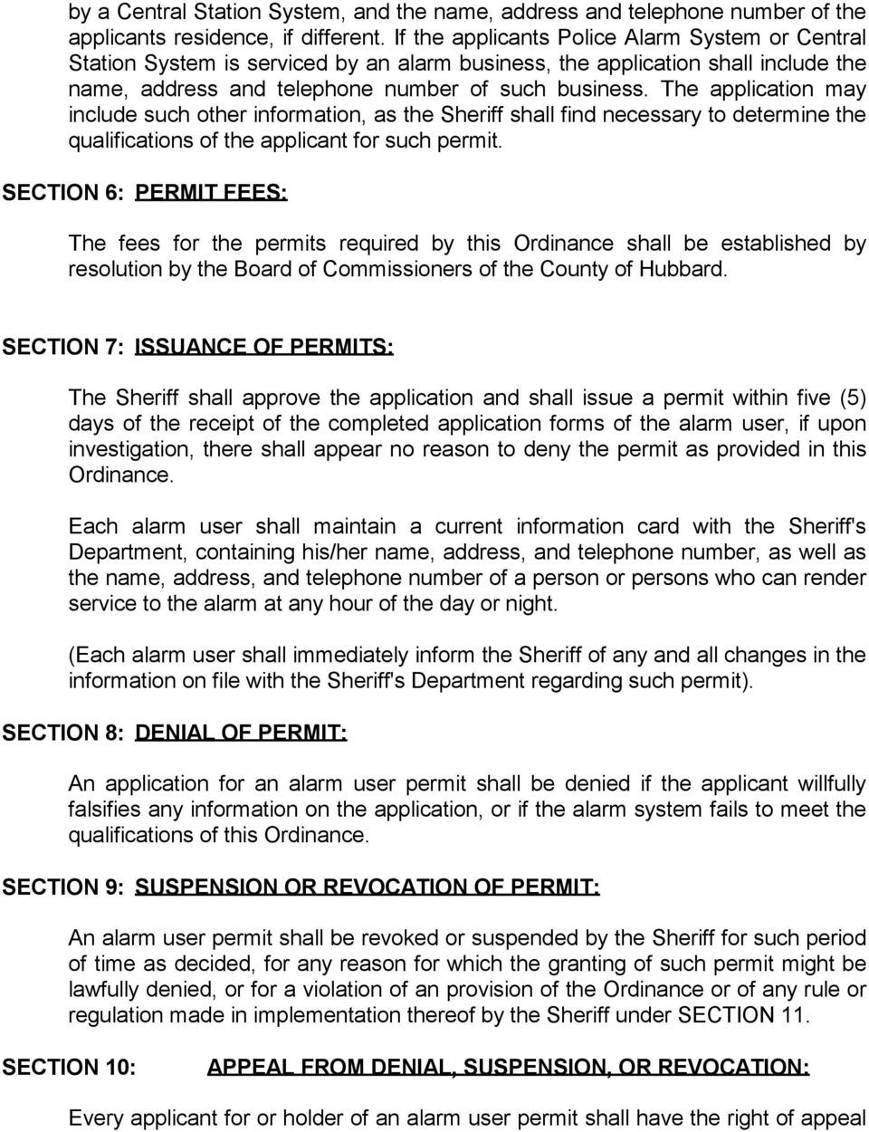 The application may include such other information, as the Sheriff shall find necessary to determine the qualifications of the applicant for such permit.