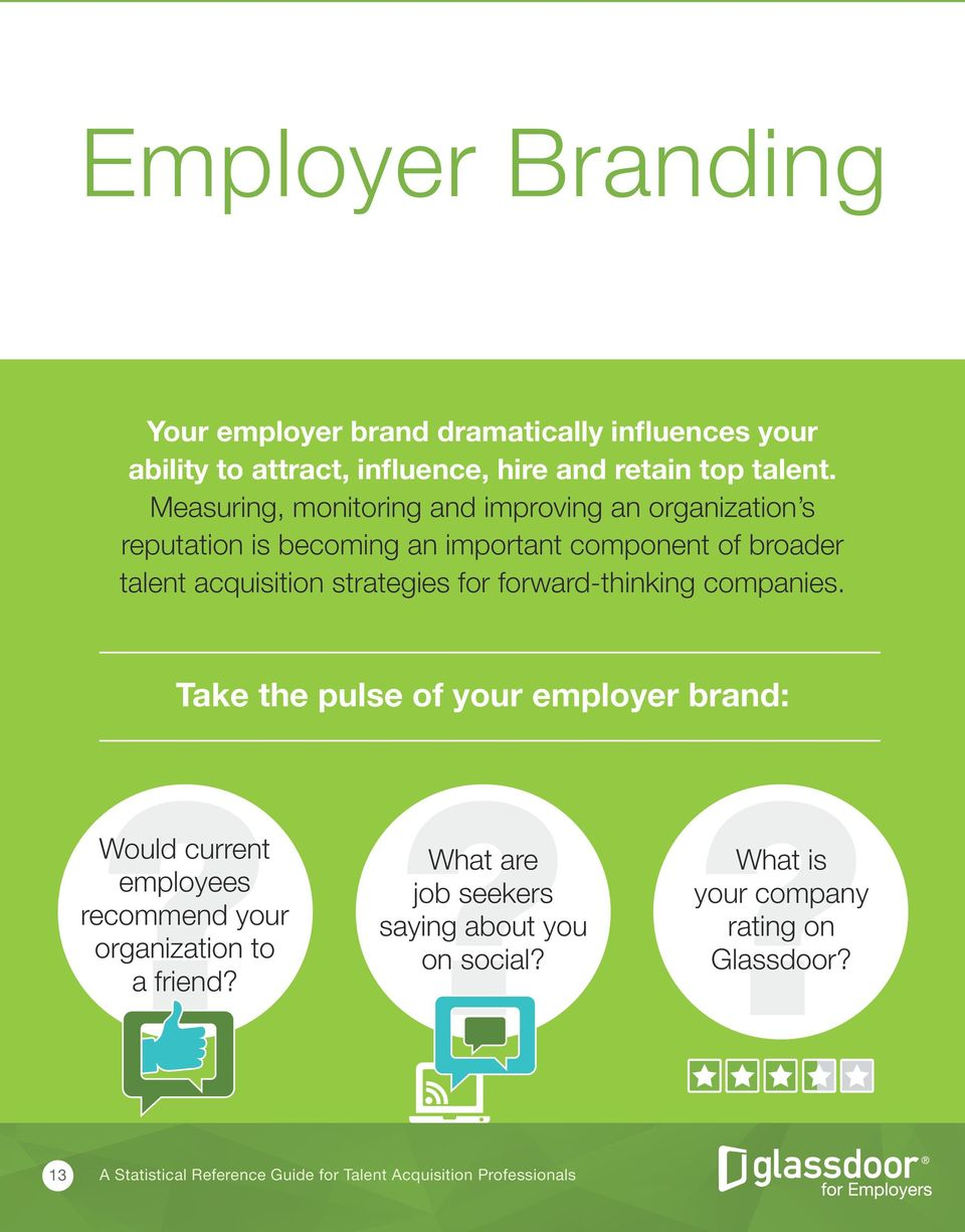 acquisition strategies for forward-thinking companies. Take the pulse of your employer brand:?