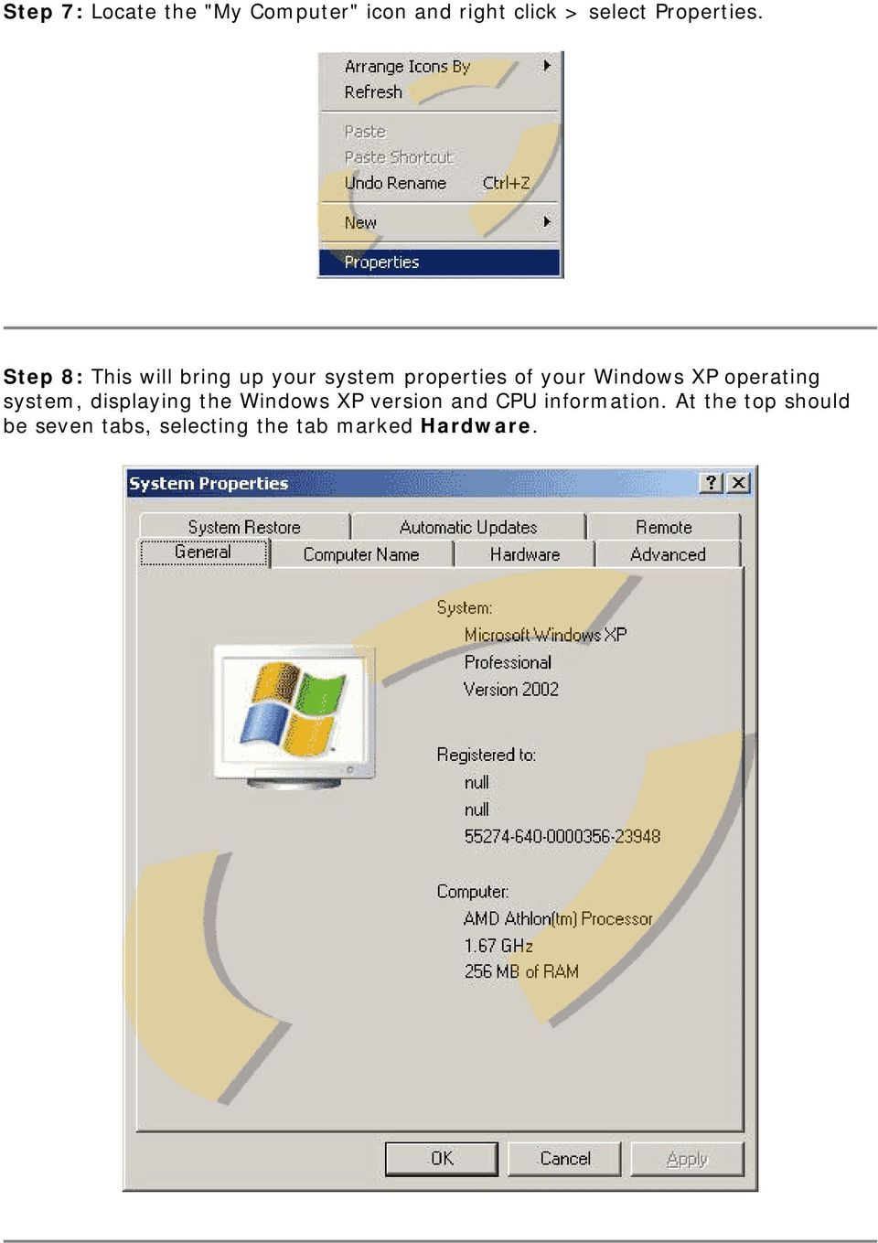 Step 8: This will bring up your system properties of your Windows XP