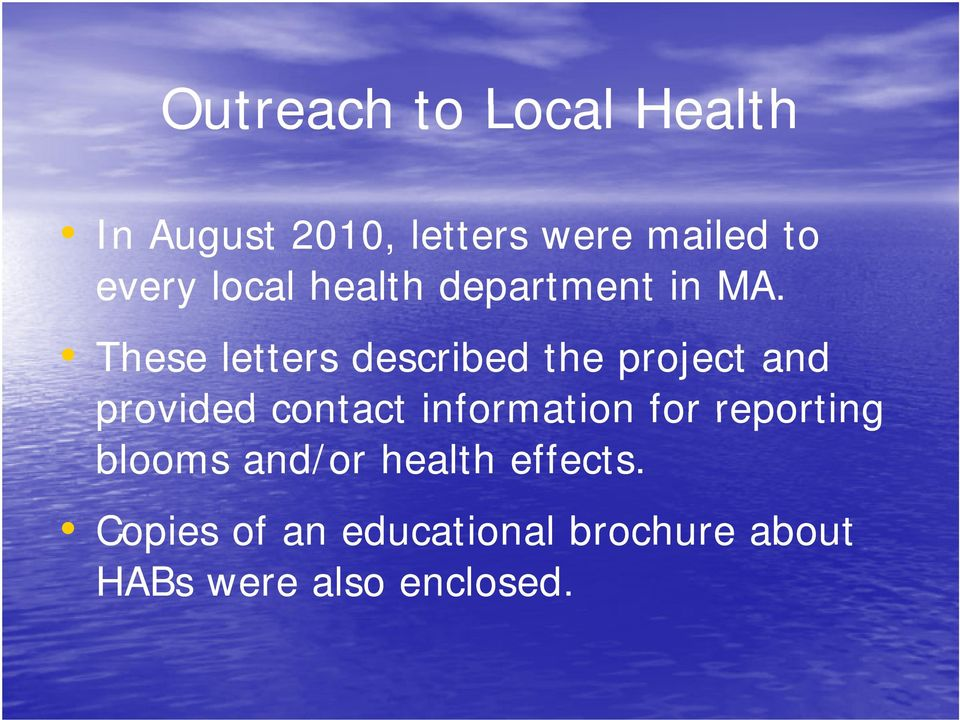These letters described the project and provided contact information