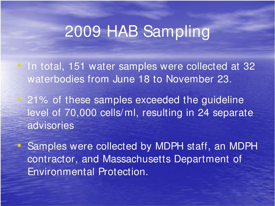 21% of these samples exceeded the guideline level of 70,000 cells/ml, resulting in