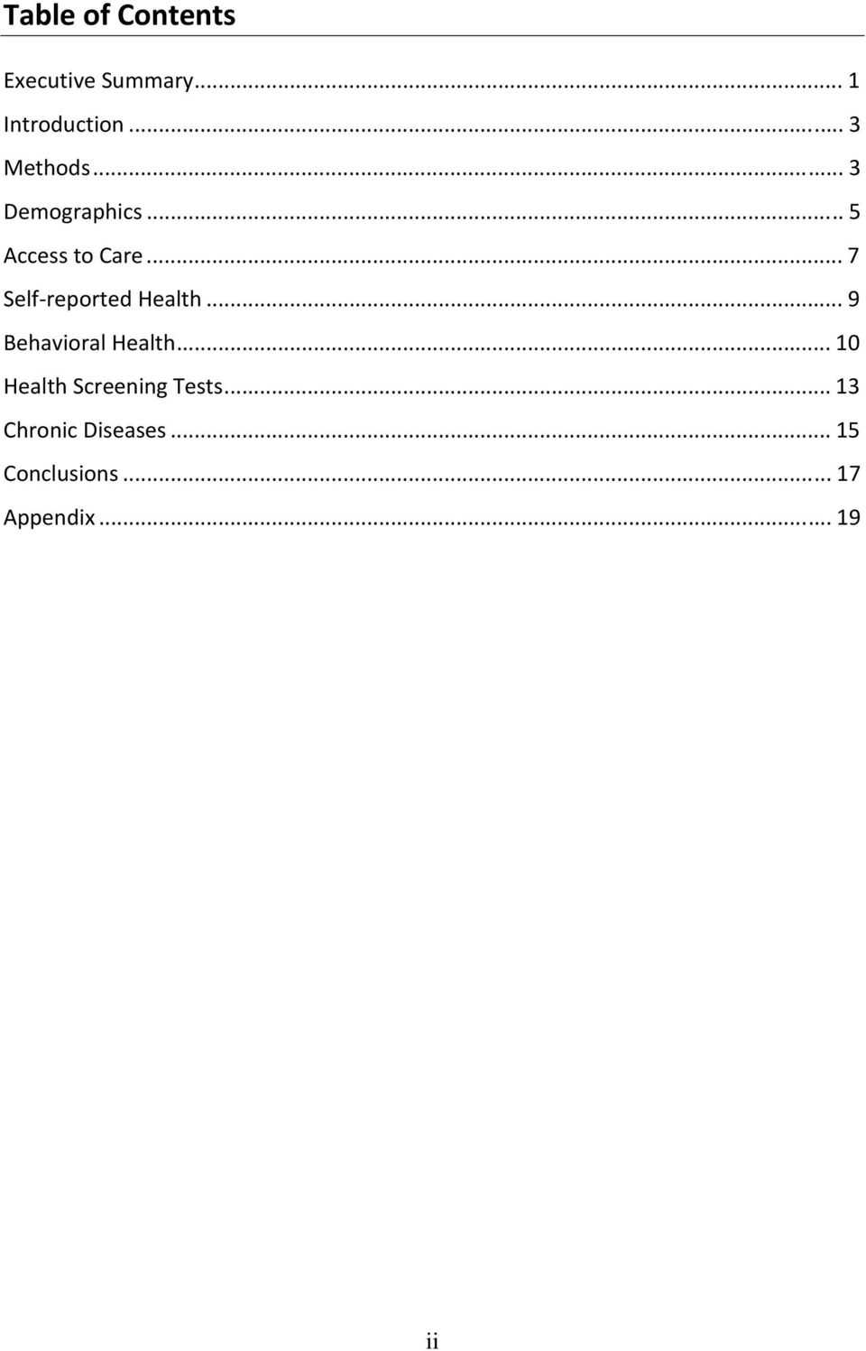 .. 7 Self reported Health... 9 Behavioral Health.