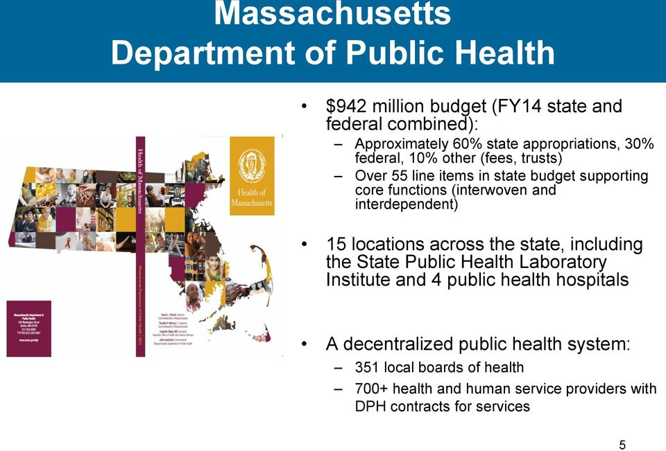 interdependent) 15 locations across the state, including the State Public Health Laboratory Institute and 4 public health